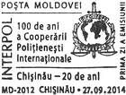 INTERPOL - 100th Anniversary. National Central Bureau of INTERPOL in Chişinău - 20th Anniversary