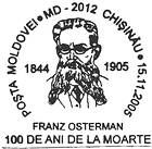 Franz Osterman - First Curator of the Bessarabian Zemstvo (Regional) Museum - 100th Anniversary of His Death 2005